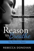 Reason to Breathe (Breathing)