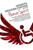Sports Rehabilitation and the Human Spirit