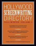 Hollywood Screenwriting Directory Fall/Winter Volume 3