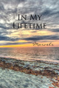In My Lifetime: Marvels