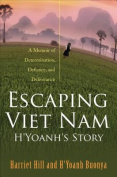 Escaping Viet Nam - H'Yoanh's Story