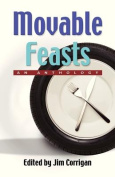 Movable Feasts: An Anthology