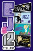 EJ12 Girl Hero - Shine Files 1-3 (EJ12