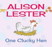 One Clucky Hen [Board Book]