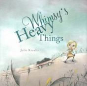 Whimsy's Heavy Things