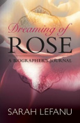 Dreaming of Rose