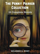 The Penny Parker Collection, 15 Complete Novels, Including