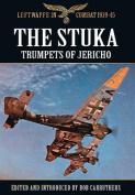 The Stuka: Trumpets of Jericho