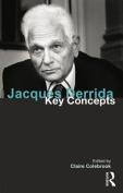 Jacques Derrida (Key Concepts)