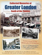 Collected Memories Of Greater London - South Of The Thames