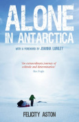 Alone in Antarctica