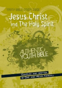 Jesus Christ and the Holy Spirit