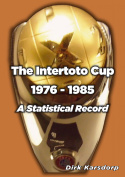 The Intertoto Cup 1976-1985 A Statistical Record