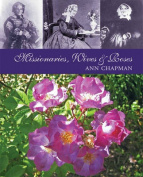 Missionaries, Wives & Roses