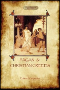 Pagan and Christian Creeds