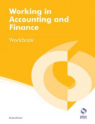 Working in Accounting and Finance Workbook