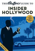 The Bluffer's Guide to Insider Hollywood