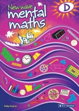 New Wave Mental Maths Workbook - Book D