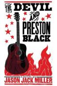 The Devil and Preston Black
