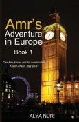 Amr's Adventure in Europe