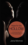 Hope for the Hollow