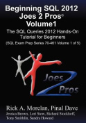 Beginning SQL 2012 Joes 2 Pros Volume 1