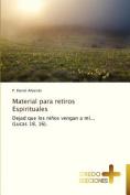 Material Para Retiros Espirituales [Spanish]