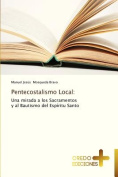 Pentecostalismo Local [Spanish]