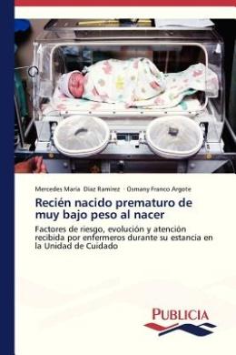 Recien Nacido Prematuro de Muy Bajo Peso Al Nacer