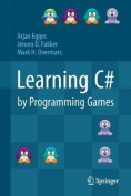 Learning C# by Programming Games