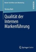 Qualitat Der Internen Markenfuhrung [GER]