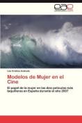 Modelos de Mujer En El Cine [Spanish]
