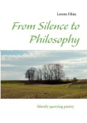 From Silence to Philosophy