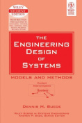 The Engineering Design of Systems Models and Methods