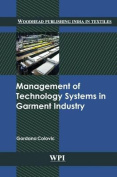 Management of Technology Systems in Garment Industry
