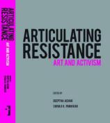 Articulating Resistance - Art & Activism