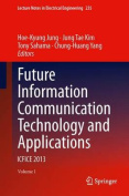 Future Information Communication Technology and Applications