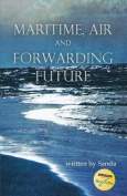 Maritime, Air, and Forwarding Future