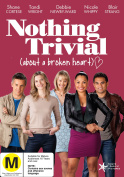 Nothing Trivial [Region 4]