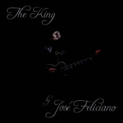 The King: By Jose Feliciano