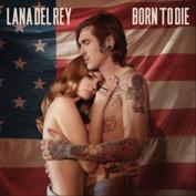 Born to Die [Single] [Single]