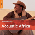 The Rough Guide to Acoustic Africa [Digipak]