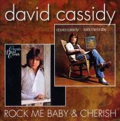 Cherish/Rock Me Baby