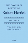 The Complete Poetry of Robert Herrick, Volume II