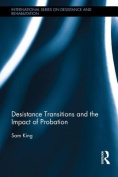 Desistance Transitions and the Impact of Probation