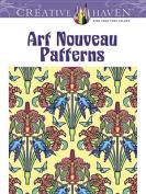 Creative Haven Art Nouveau Patterns Coloring Book