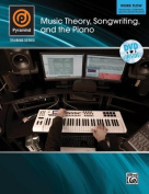 Music Theory, Songwriting, and the Piano