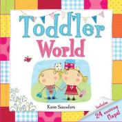 Toddler World (Toddler Books)