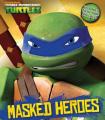 Teenage Mutant Ninja Turtles Masked Heroes