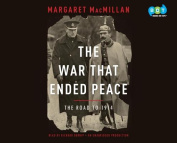 The War That Ended Peace [Audio]